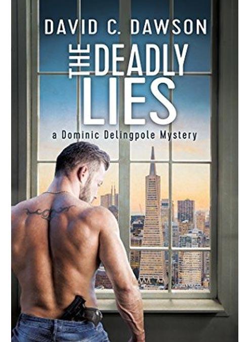 David C. Dawson - The Deadly Lies