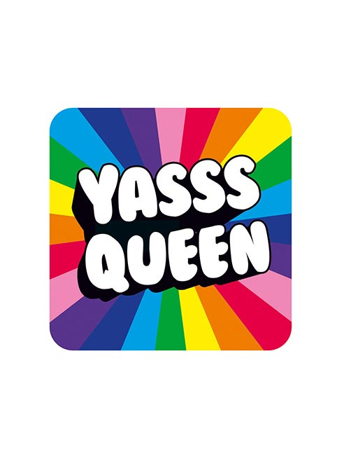 Dean Morris Coaster Yasss Queen