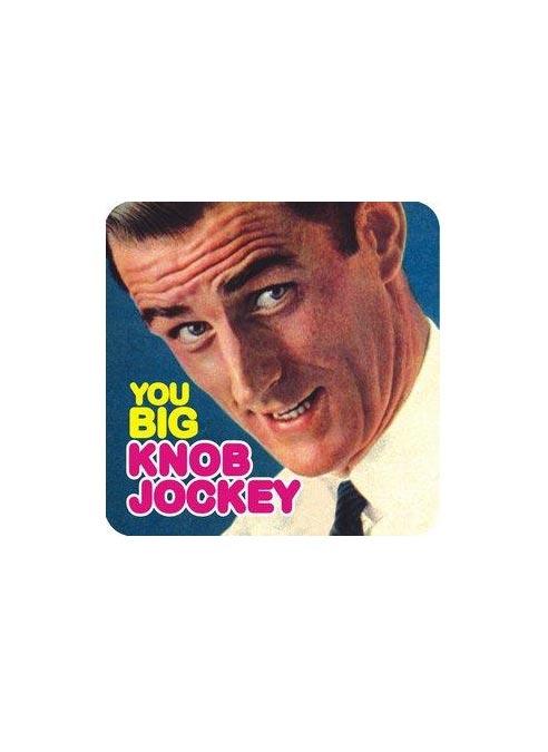 Dean Morris Coaster Knob Jockey