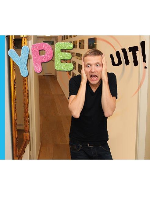 Ype Driessen - Ype UIT!