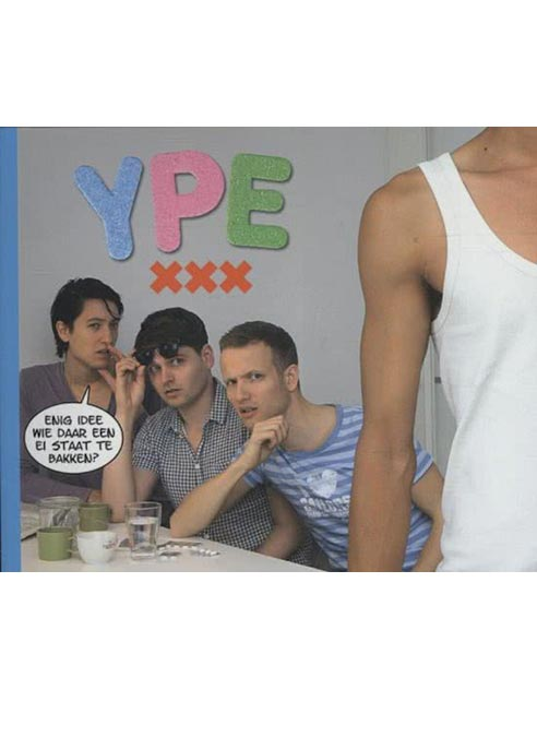 Ype Driessen - Ype XXX