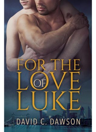 David C. Dawson - For the Love of Luke