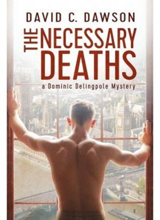 David C. Dawson - The Necessary Deaths
