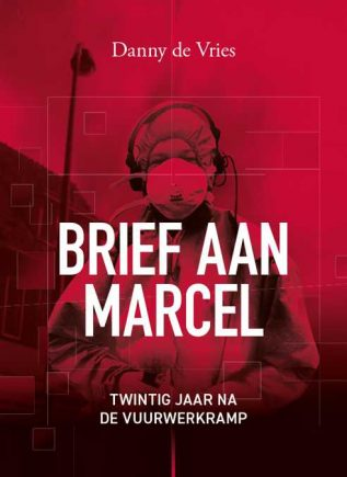Brief aan Marcel - Danny de Vries