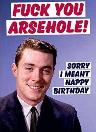 Dean Morris Card Fuck You Arsehole